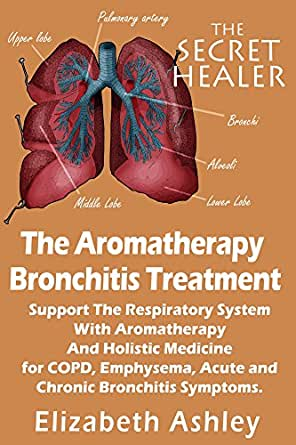 System with Essential Oils and Holistic Medicine for COPD, Emphysema