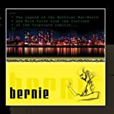 Bernie - The Legend Of The Mythical Man-Month And More Tales From The Confines Of The Corporate Cubicle