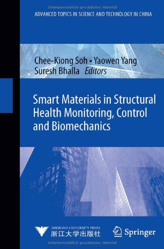 Smart Materials In Structural Health Monitoring, Control And Biomechanics (Advanced Topics In Science And Technology In China)