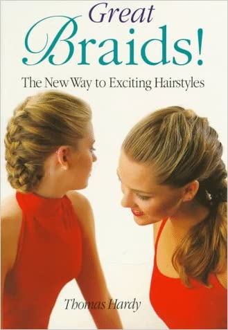 Great Braids!: The New Way to Exciting Hairstyles