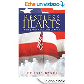 Restless Hearts: What if Fallen Heroes Could Go Home? (English Edition)