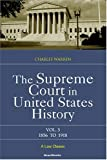 The Supreme Court in United States History, Vol. 3: 1856-1918