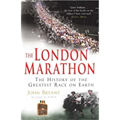 The London Marathon by John Bryant.  Inspirational read for those entering the London Marathon!