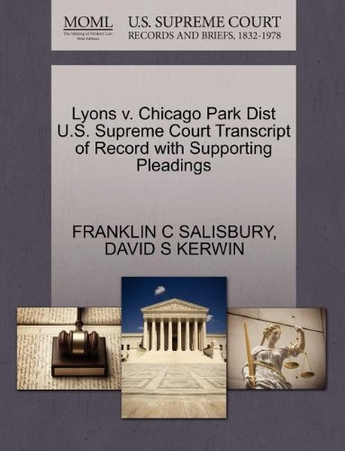 Lyons v. Chicago Park Dist U.S. Supreme Court Transcript of Record with Supporting Pleadings