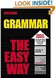 Grammar the Easy Way (Easy Way Series)