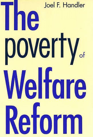 Image of The Poverty of Welfare Reform (Yale Fastback Series)