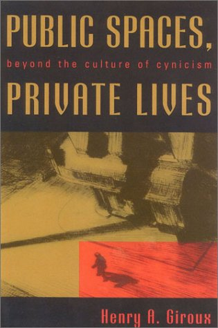 Public Spaces, Private Lives: Beyond the Culture of Cynicism (Culture and Politics Series) PDF