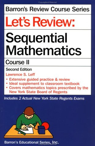 Let'S Review: Sequential Mathematics, Course Ii (Barron'S Review Course)