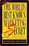 The World's Best Known Marketing Secret