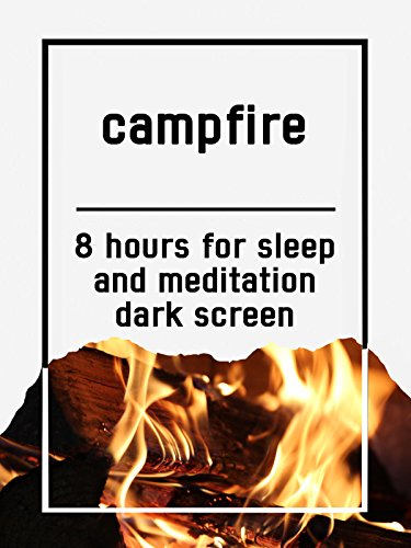 Campfire, 8 hours for Sleep and Meditation, dark screen