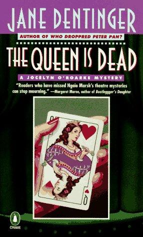 Image for The Queen Is Dead: A Jocelyn O'Rourke Mystery (Jocelyn O'Roarke Mystery)