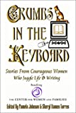 Crumbs in the Keyboard (1590800966) by Pamela Johnson