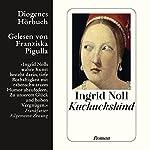 Kuckuckskind | Ingrid Noll