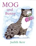 Judith Kerr Mog and Bunny (Mog the Cat Books)