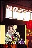 British Crime Cinema (British Popular Cinema)