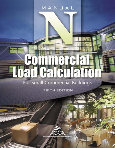 Manual N - Commercial Load Calculation for HVAC - Air Conditioning Contractors of America - 1892765381 - ISBN:1892765381