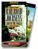 Railroad Journeys:Around the World [VHS]