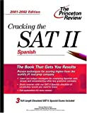 img - for Cracking the SAT II: Spanish, 2001-2002 Edition (Princeton Review: Cracking the SAT Spanish Subject Test) book / textbook / text book