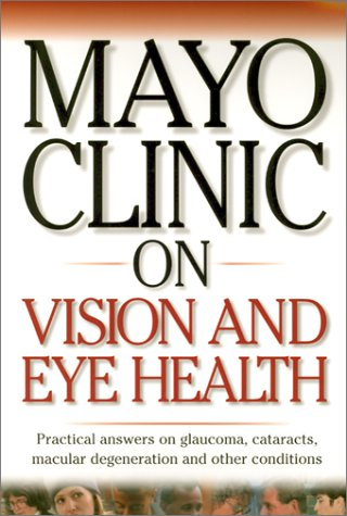 mayo-clinic-on-vision-and-eye-health-mayo-clinic-on-health