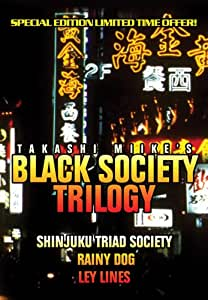 Black Society Trilogy