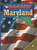 Maryland: The Old Line State (World Almanac Library of the States) (0836853075) by Martin, Michael A.