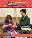 img - for I Am Cooperative (Character Values) book / textbook / text book