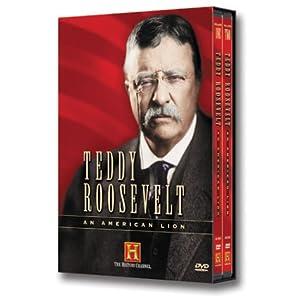 Teddy Roosevelt : an American lion