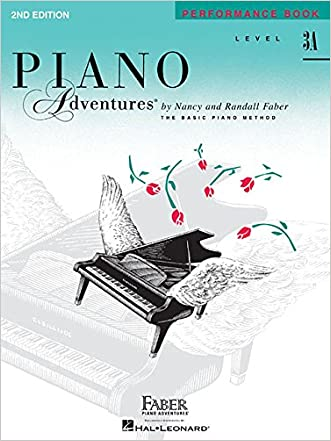 Level 3A - Performance Book: Piano Adventures written by Nancy Faber