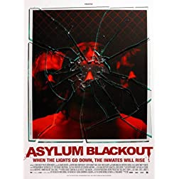 Asylum Blackout (Theatrical Rental)
