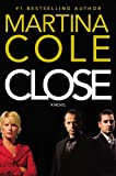 Close (0446179965) by Cole, Martina