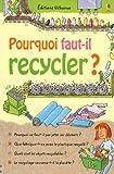 """Afficher """"Pourquoi faut-il recycler ?"""""""
