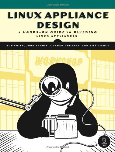 linux-appliance-design-a-hands-on-guide-to-building-linux-appliances