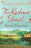 Rosie Thomas The Kashmir Shawl