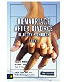 img - for Remarriage after Divorce in Today's Church: 3 Views (Counterpoints: Church Life) book / textbook / text book