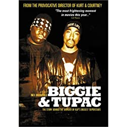 Biggie &amp; Tupac: The Story Behind the Murder of Rap's Biggest Superstars - Remastered