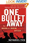One Bullet Away: The Making of a Mari...