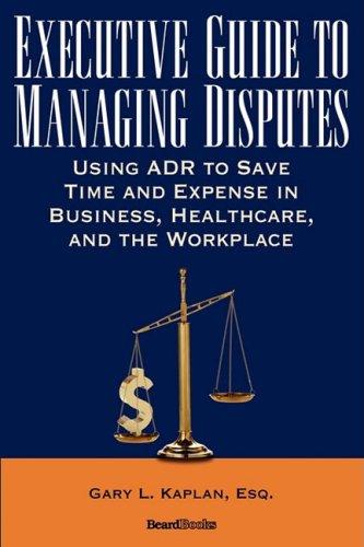 Executive Guide to Managing Disputes