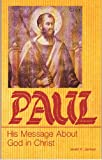 Paul: His message about God in Christ