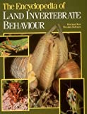 The Encyclopedia of Land Invertebrate Behaviour (0262161370) by Preston-Mafham, Rod
