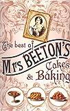 The Best of Mrs Beeton's Cakes & Baking [Paperback] Mrs Beeton Mrs Beeton