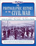 img - for The Photographic History of the Civil War: 3 Volumes in One book / textbook / text book