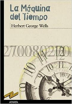 La maquina del tiempo / The Time Machine (Tus Libros / Your Books