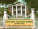 img - for Historic Natchez Homes Coloring Book book / textbook / text book