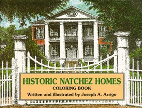 Historic Natchez Homes Coloring Book: Colouring Book