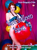 Cover art for  Bare Balloon Babes 04