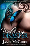 Walking Disaster Signed Limited Edition: A Novel (The Maddox Brothers Series)