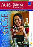 New AQA Science GCSE Chemistry (Aqa Science Students Book)