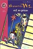 echange, troc T. Blacker - Mademoiselle Wiz est en prison