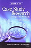 img - for Case Study Research: Design and Methods (Applied Social Research Methods) book / textbook / text book