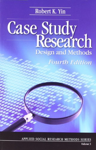 case study research design and methods applied social research methods series vol 5 Health services research methodology core library recommendations case study research: design and methods (applied social research methods s).